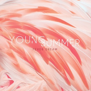 Young-Summer-Fever-Dream