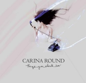 Carina_Round_-_Things_You_Should_Know.jpg